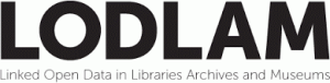 LODLAM - Linked Open Data in Libraries and Museums